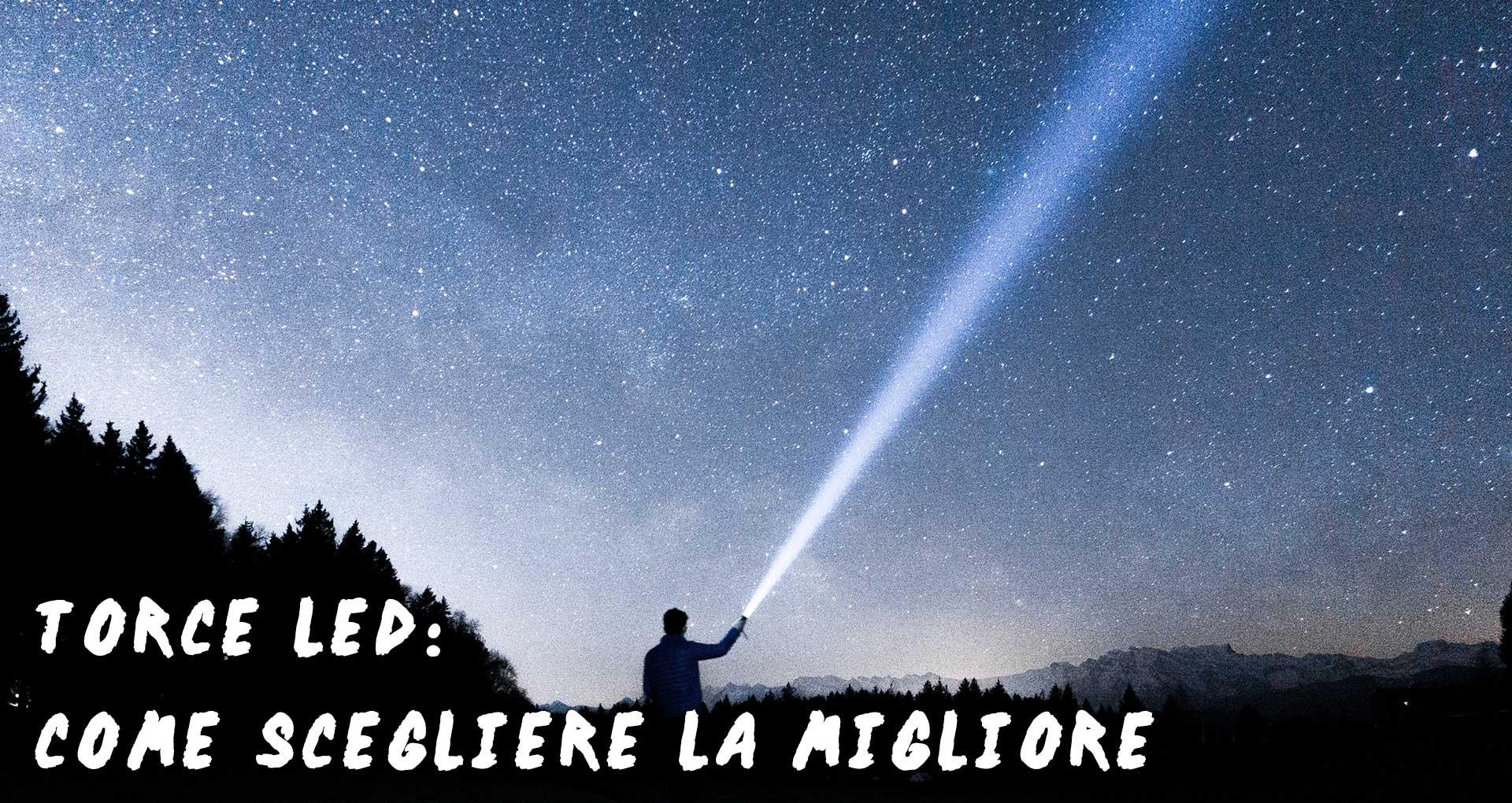 Quale Luce Per Studiare torcia per il campeggio: come scegliere - much more than camping
